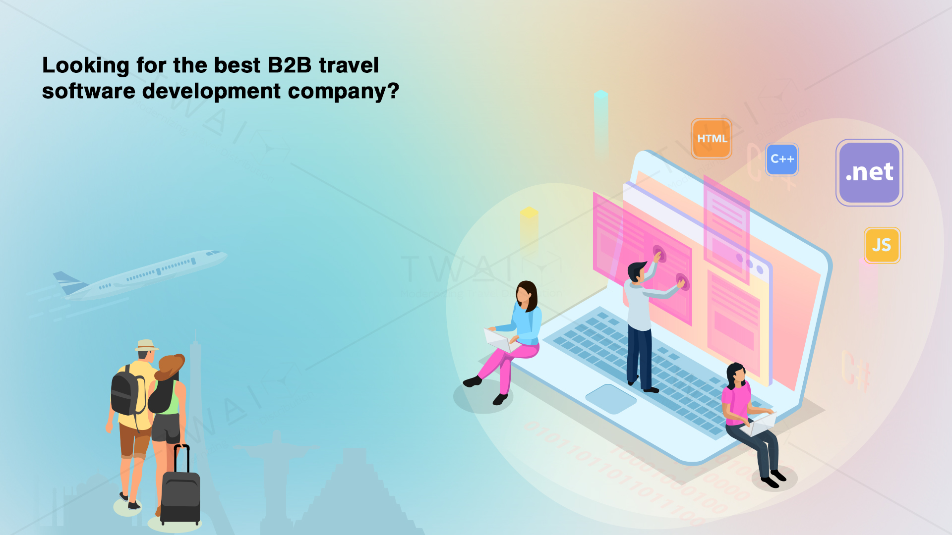 Here's how B2B travel software development company favors you